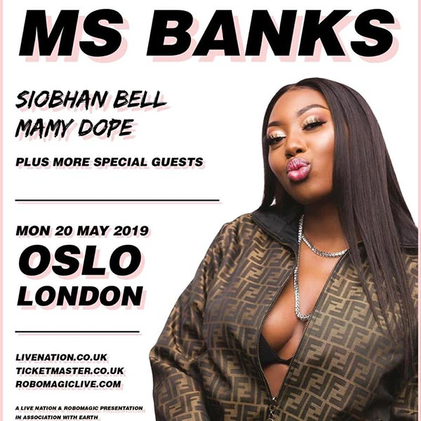 Ms Banks at Oslo Hackney on Mon 20th May 2019 Flyer