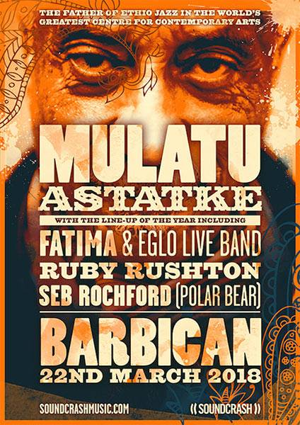 Mulatu Astatke at Barbican on Thu 22nd March 2018 Flyer