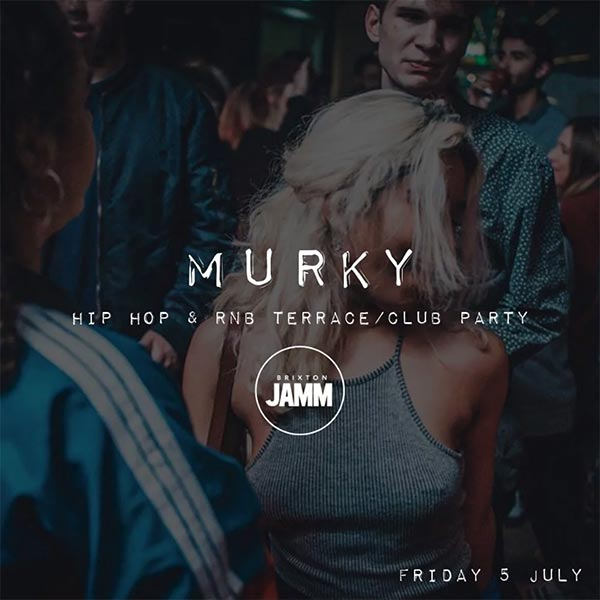 Murky at Brixton Jamm on Friday 5th October 2018 Flyer