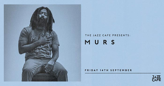 Murs at Jazz Cafe on Fri 14th September 2018 Flyer