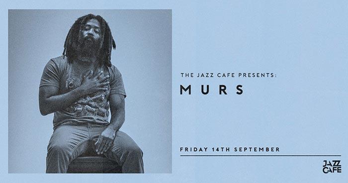 Murs at Jazz Cafe on Fri 14th September 2018 Flyer