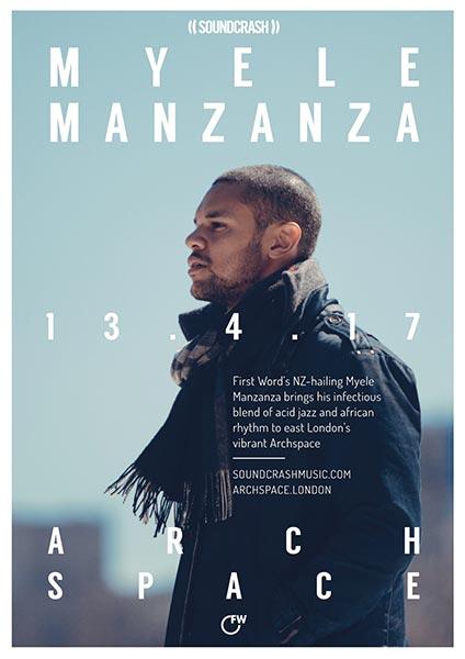 Myele Manzanza at Brixton Academy on Thursday 13th April 2017 Flyer