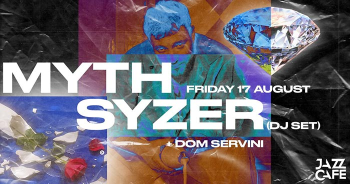 Myth Syzer at Jazz Cafe on Fri 17th August 2018 Flyer