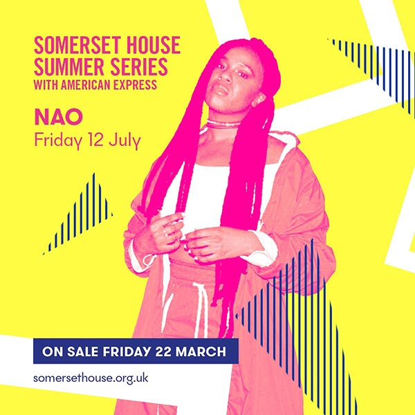 NAO at Somerset House on Fri 12th July 2019 Flyer
