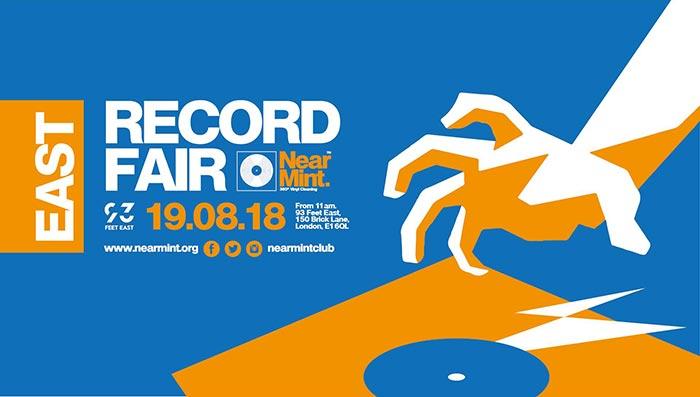 Near Mint Record Fair at 93 Feet East on Sun 19th August 2018 Flyer