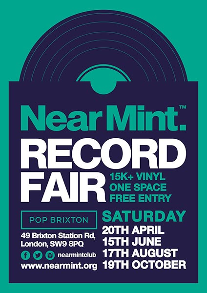 Near Mint Record Fair at Pop Brixton on Sat 15th June 2019 Flyer