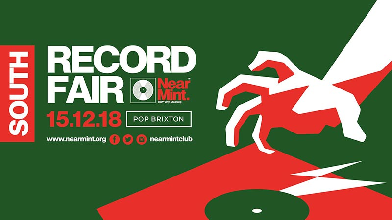 Near Mint Record Fair at Pop Brixton on Sat 15th December 2018 Flyer