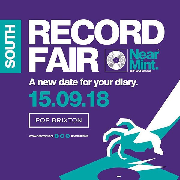 Near Mint Record Fair at Pop Brixton on Sat 15th September 2018 Flyer
