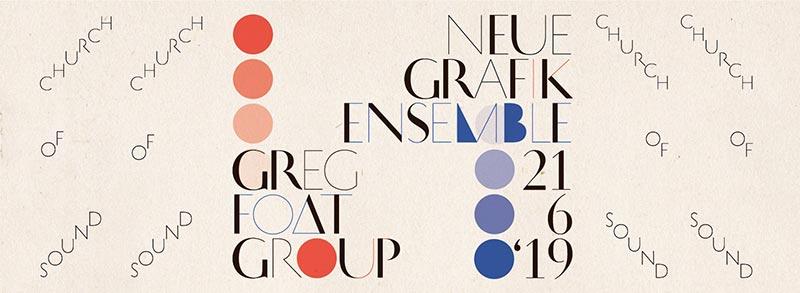 Neue Grafik Ensemble  at Church of Sound on Fri 21st June 2019 Flyer