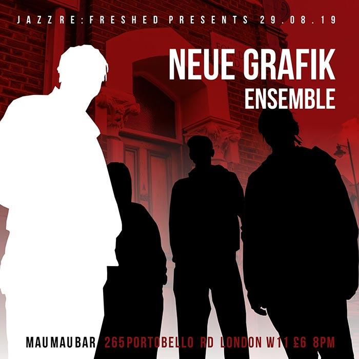 Neue Grafik Ensemble  at Mau Mau Bar on Thu 29th August 2019 Flyer