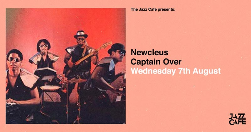 Newcleus at Jazz Cafe on Wed 7th August 2019 Flyer