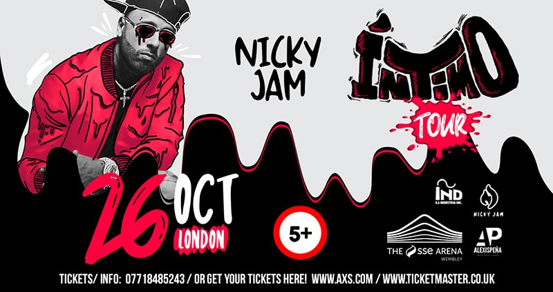 Nicky Jam at Wembley Arena on Sat 26th October 2019 Flyer