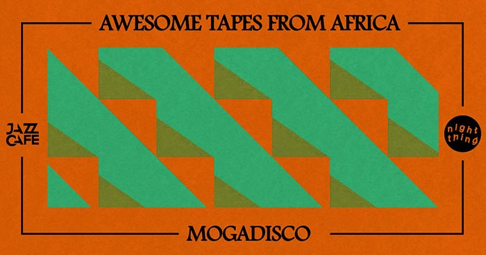 Night Thing w/ Awesome Tapes from Africa at Jazz Cafe on Fri 17th November 2017 Flyer