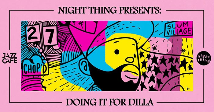 Doing it for Dilla at Finsbury Park on Friday 22nd December 2017 Flyer