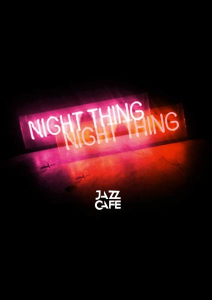Night Thing w/ Jazzie B at Jazz Cafe on Fri 4th August 2017 Flyer