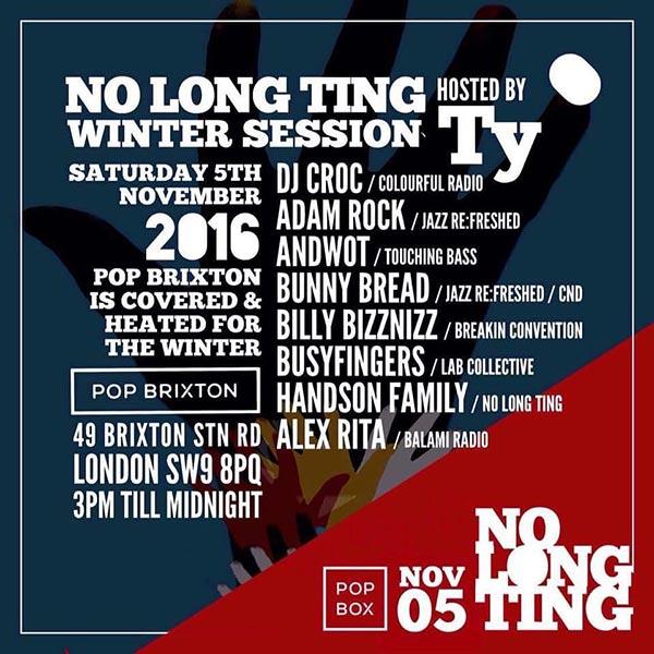 No Long Ting at Hoxton Bar & Kitchen on Saturday 5th November 2016 Flyer