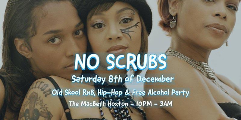 No Scrubs at The Macbeth on Sat 8th December 2018 Flyer