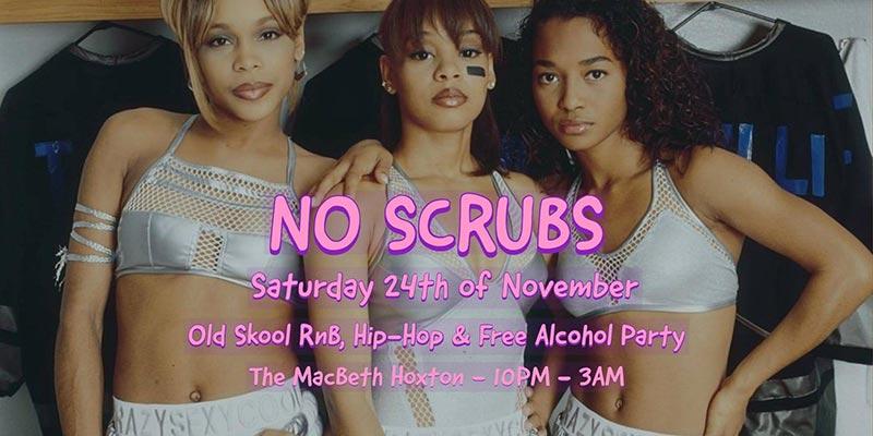 No Scrubs at The Macbeth on Sat 24th November 2018 Flyer