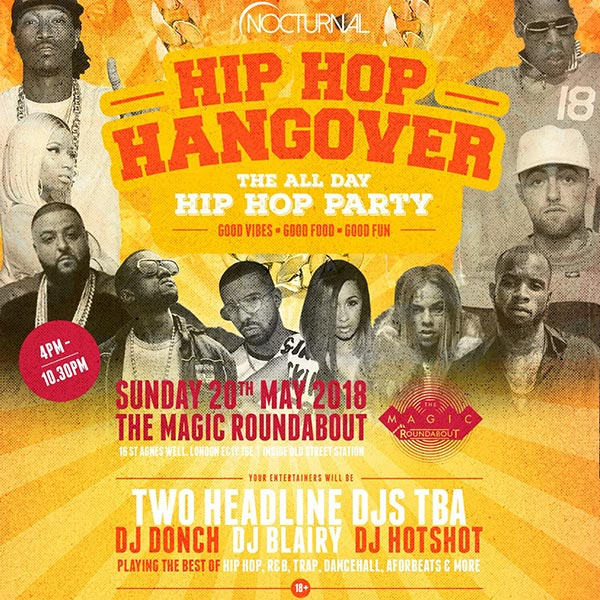 Hip Hop Hangover at The Magic Roundabout on Sun 20th May 2018 Flyer