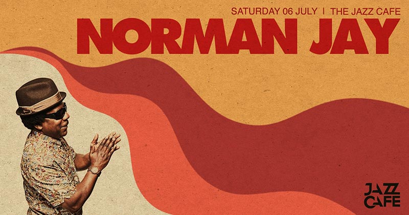 Norman Jay at Jazz Cafe on Sat 6th July 2019 Flyer