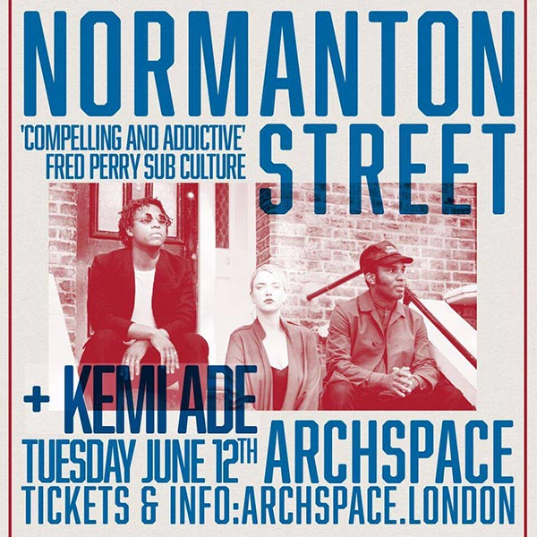 Normanton Street at Archspace on Tuesday 12th June 2018 Flyer