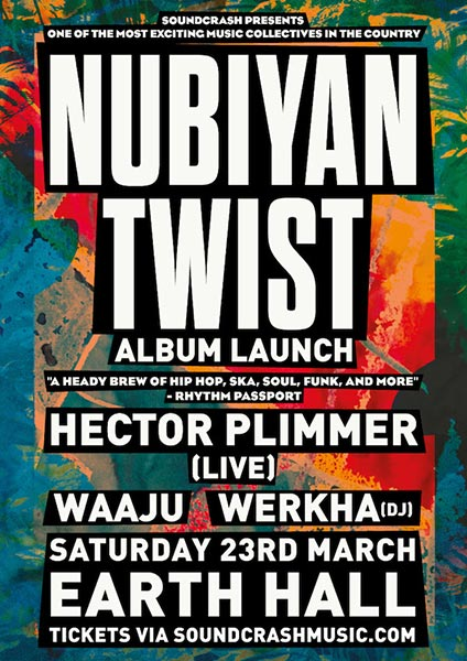 Nubiyan Twist  at EartH on Sat 23rd March 2019 Flyer