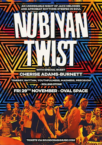 Nubiyan Twist at Oval Space on Fri 29th November 2019 Flyer