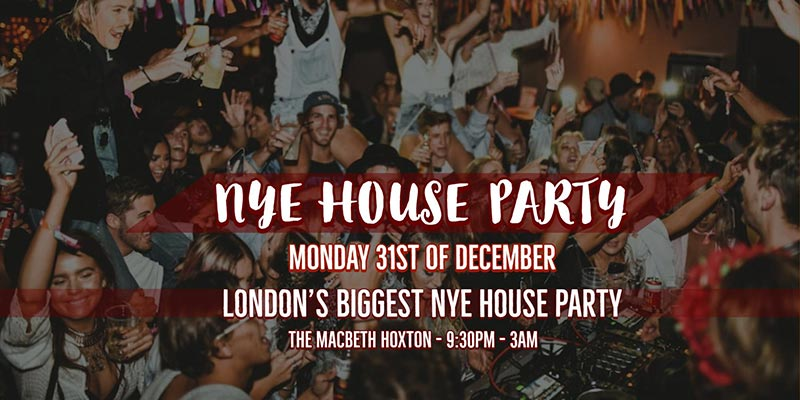 New Year Eve House Party at The Macbeth on Mon 31st December 2018 Flyer