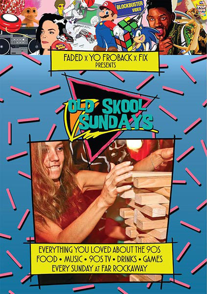 Old Skool Sundays at Far Rockaway on Sun 28th May 2017 Flyer