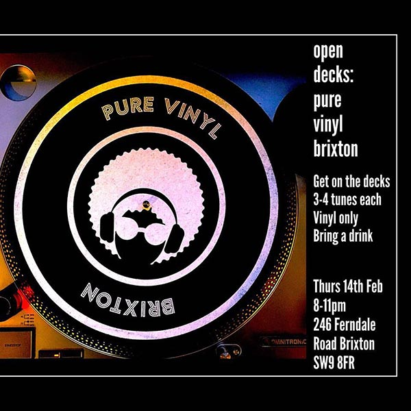 Open Decks at Pure Vinyl on Thu 14th February 2019 Flyer