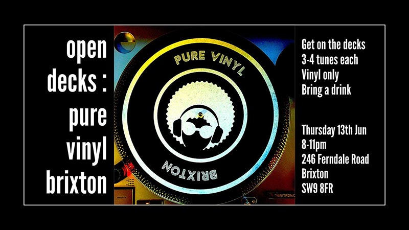 Open Decks at Pure Vinyl on Thu 13th June 2019 Flyer