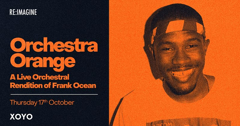 Orchestra Orange at XOYO on Thu 17th October 2019 Flyer
