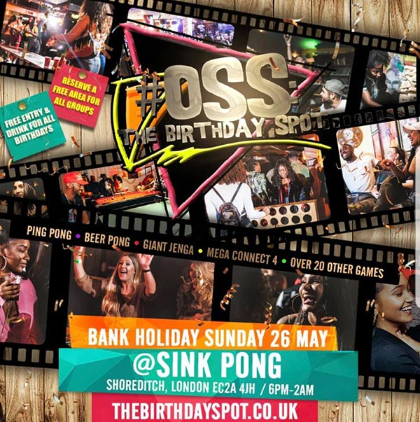 OSS: The Birthday Spot at Queen of Hoxton on Sun 26th May 2019 Flyer
