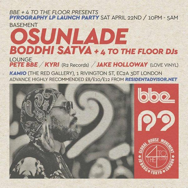 Osunlade and Boddhi Satva at Kamio on Sat 22nd April 2017 Flyer