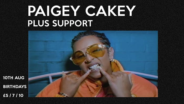 Paigey Cakey at Birthdays on Fri 10th August 2018 Flyer