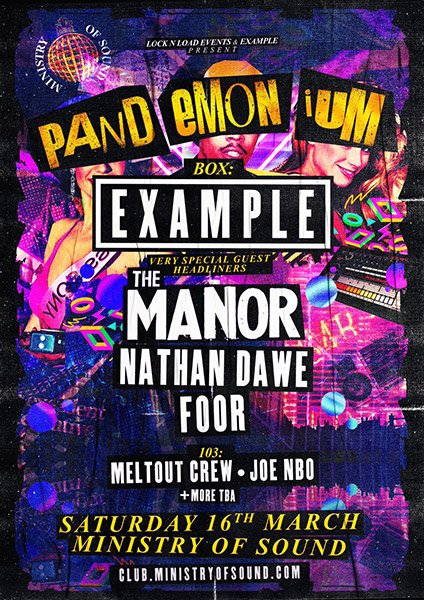 Example Presents: Pandemonium  at Ministry of Sound on Sat 16th March 2019 Flyer