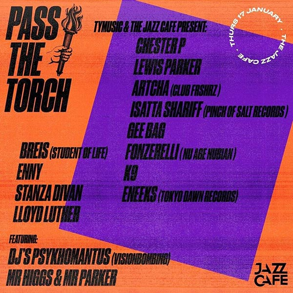 Pass The Torch at Jazz Cafe on Thursday 17th January 2019 Flyer