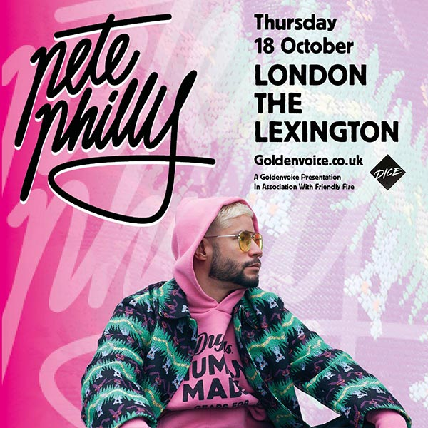 Pete Philly at The Lexington on Thu 18th October 2018 Flyer