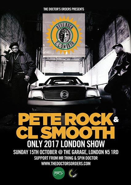 Pete Rock & CL Smooth at The Garage on Sun 15th October 2017 Flyer