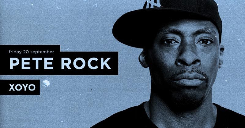 Pete Rock at XOYO on Fri 20th September 2019 Flyer