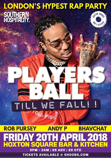 Players Ball at Hoxton Square Bar & Kitchen on Fri 20th April 2018 Flyer