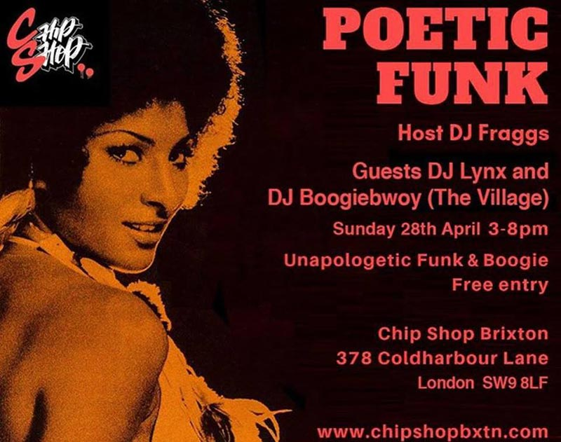 Poetic Funk at Chip Shop BXTN on Sun 26th May 2019 Flyer