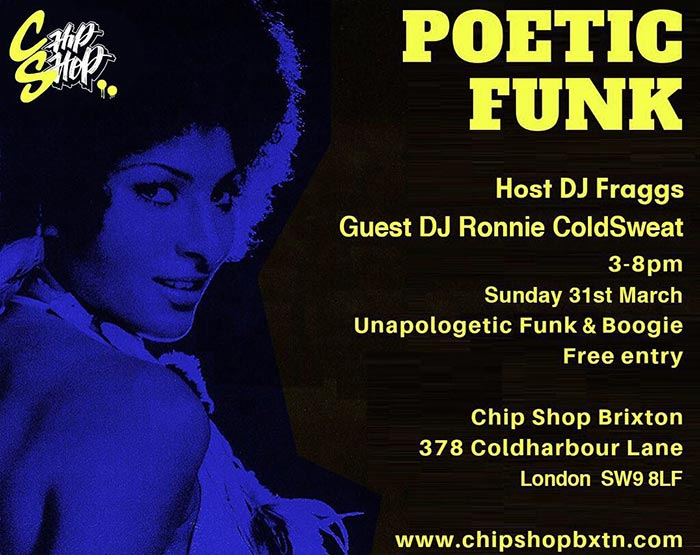 Poetic Funk at Chip Shop BXTN on Sun 31st March 2019 Flyer