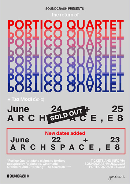 Portico Quartet at Archspace on Fri 23rd June 2017 Flyer