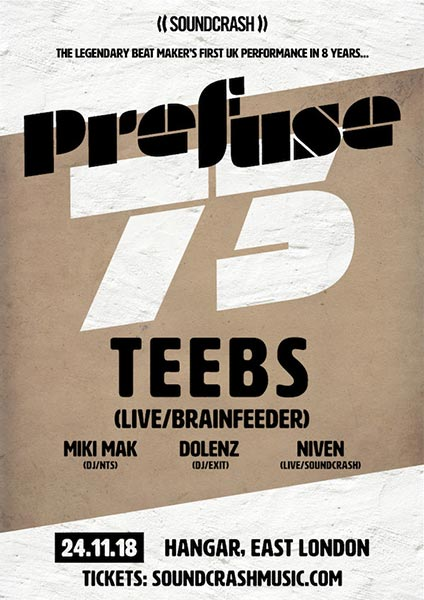 Prefuse 73 + Teebs at Hangar on Sat 24th November 2018 Flyer
