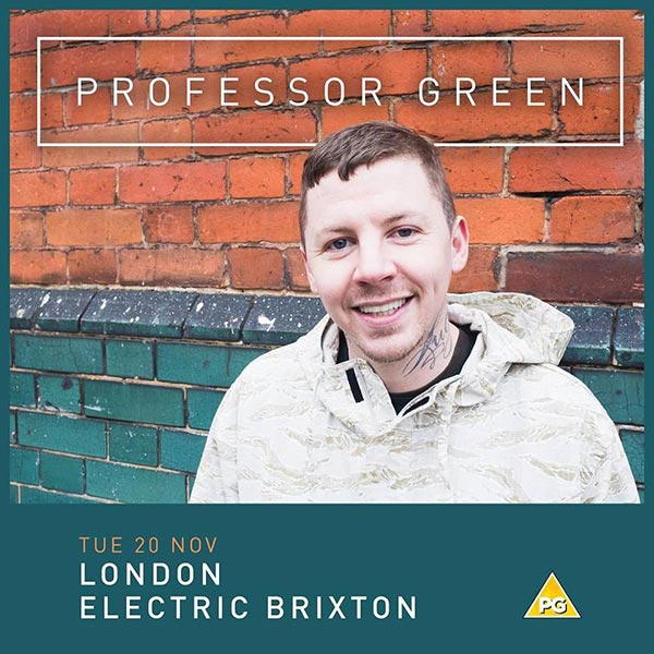 Professor Green at Electric Brixton on Tue 20th November 2018 Flyer