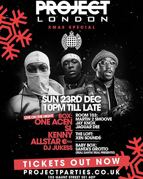 Project London at Ministry of Sound on Sun 23rd December 2018 Flyer