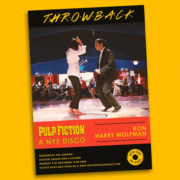 Pulp Fiction, A NYE Disco at Hoxton Square Bar & Kitchen on Mon 31st December 2018 Flyer