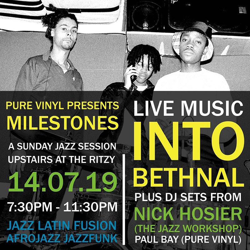 Milestones at The Ritzy on Sun 14th July 2019 Flyer