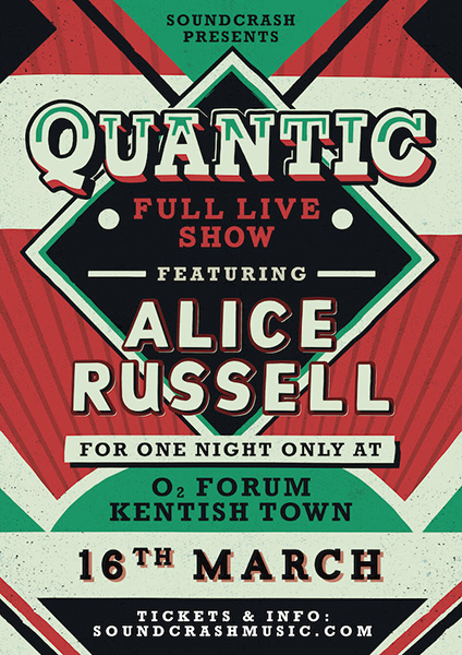 Quantic + Alice Russell at Islington Assembly Hall on Thursday 16th March 2017 Flyer